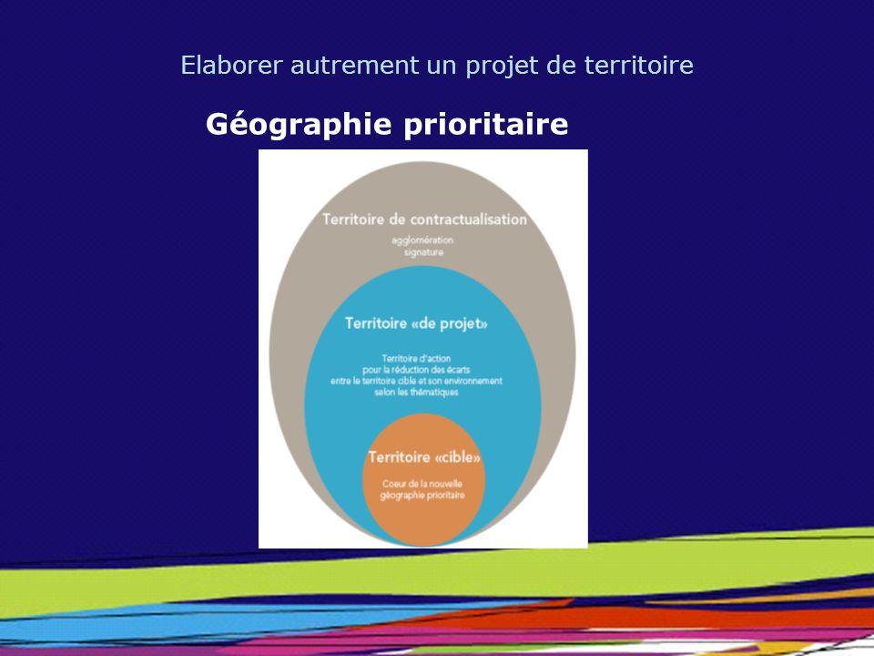 Elaborer autrement un projet de territoire Géographie prioritaire