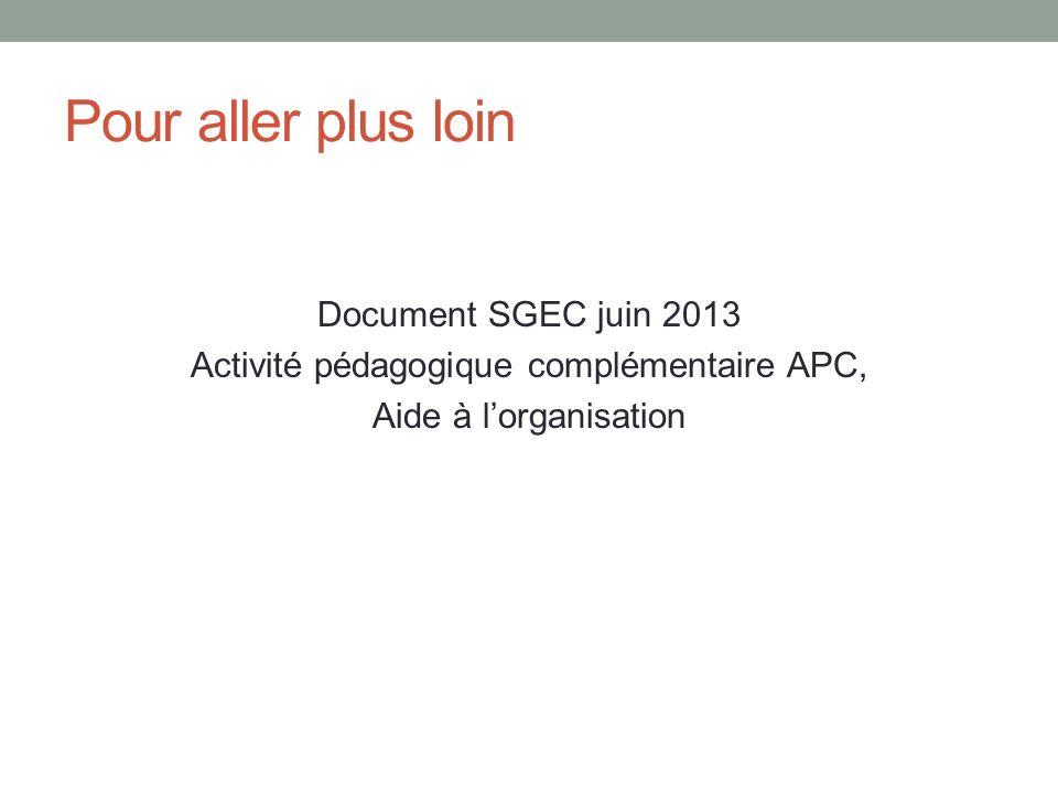 Partage et échange dexpériences (travaux de groupe) Objectif : Elaborer un recueil des possibles pour lAPC.