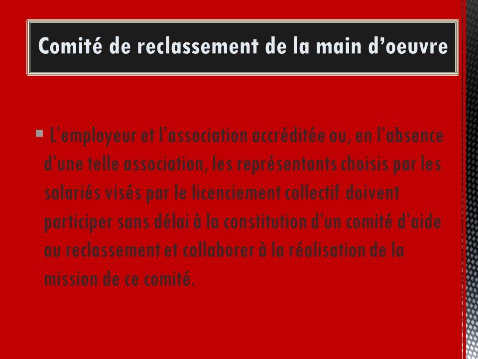À la demande du ministre: Lemployeur et lassociation accréditée ou, en labsence dune telle association, les représentants choisis par les salariés vis