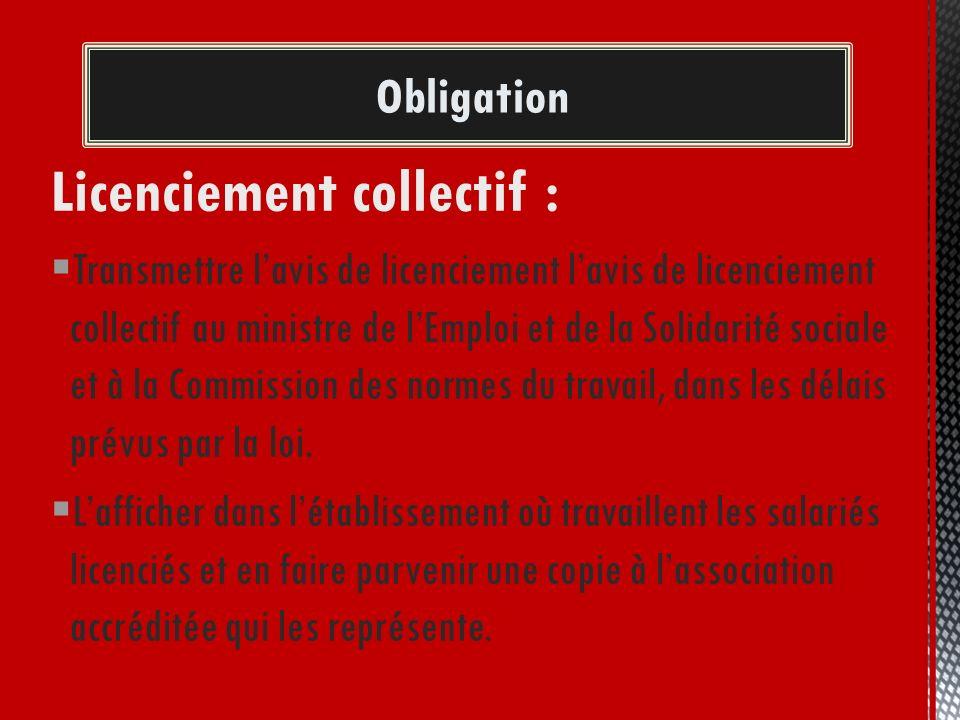 Obligation Licenciement collectif : Transmettre lavis de licenciement lavis de licenciement collectif au ministre de lEmploi et de la Solidarité socia