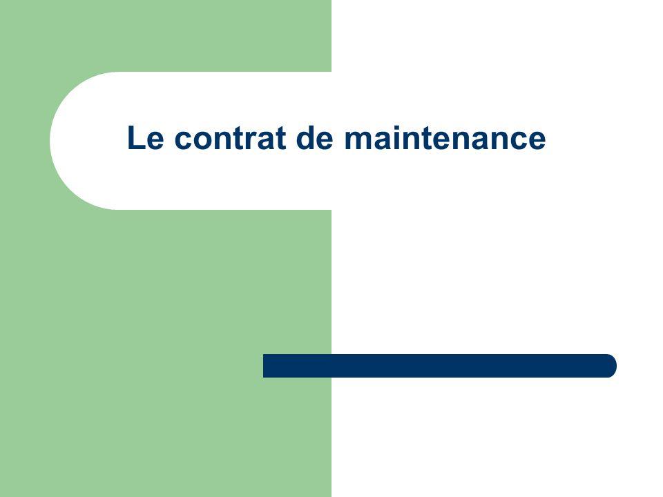 Le contrat de maintenance