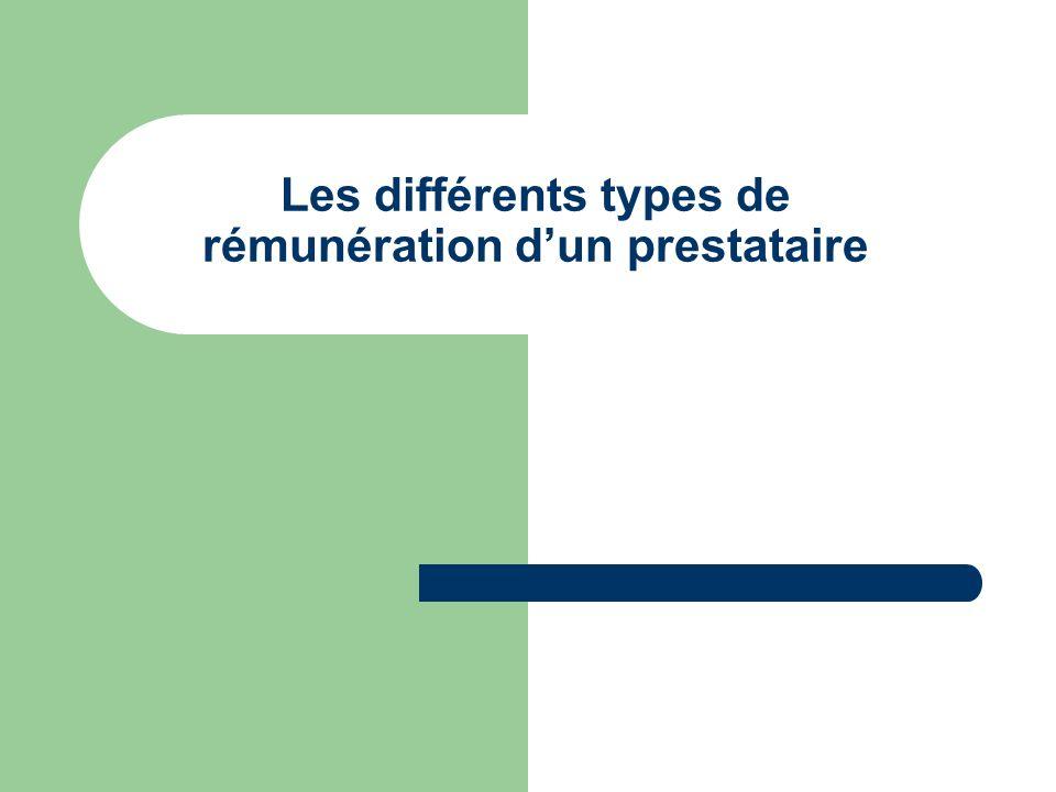 Les différents types de rémunération dun prestataire