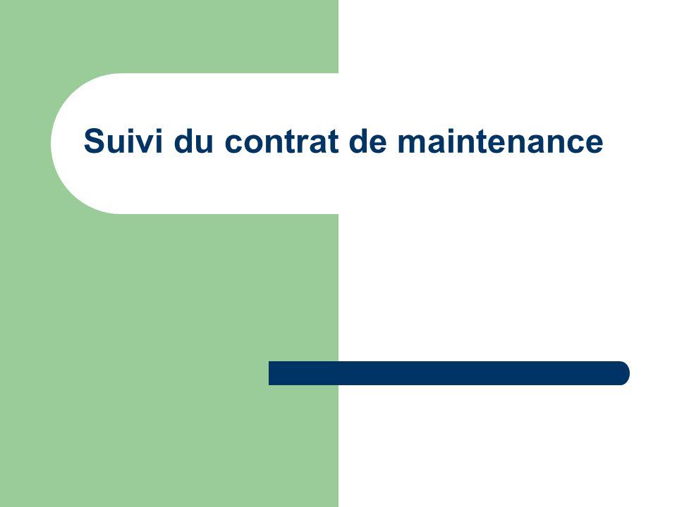Suivi du contrat de maintenance