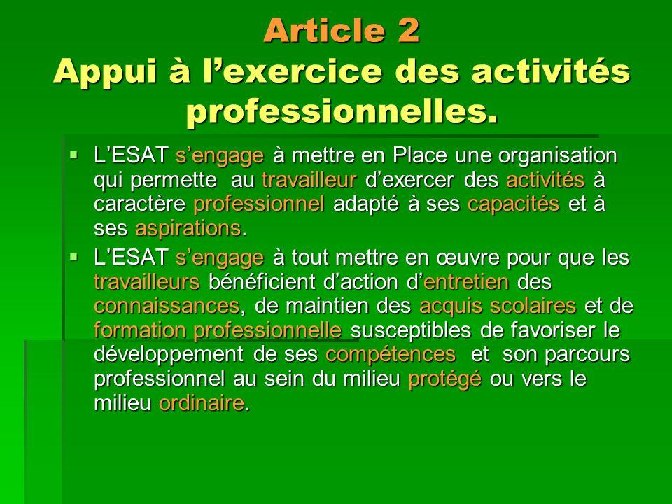 Article 2 Appui à lexercice des activités professionnelles.