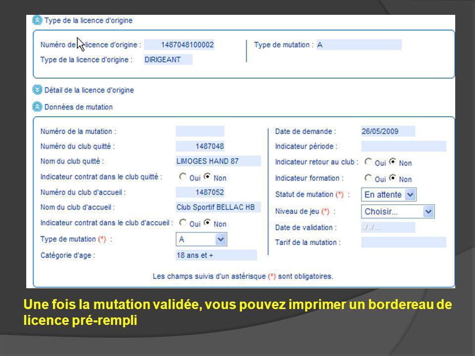 Une fois la mutation validée, vous pouvez imprimer un bordereau de licence pré-rempli