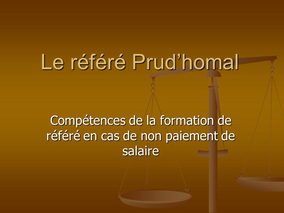 Le référé Prudhomal Compétences de la formation de référé en cas de non paiement de salaire