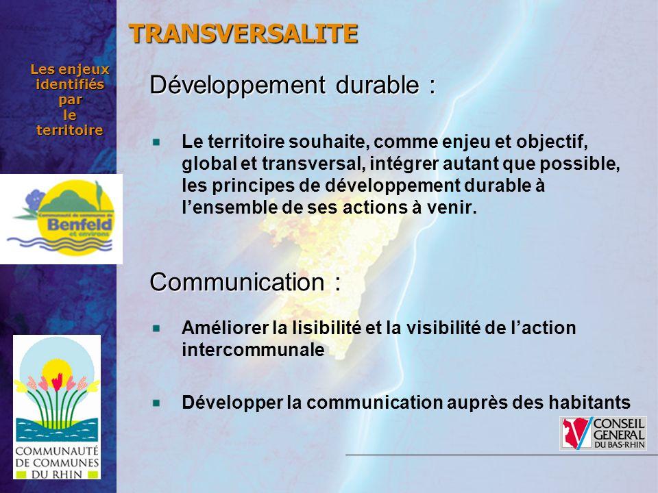 Les enjeux identifiés par le territoire Développement durable : Le territoire souhaite, comme enjeu et objectif, global et transversal, intégrer autan
