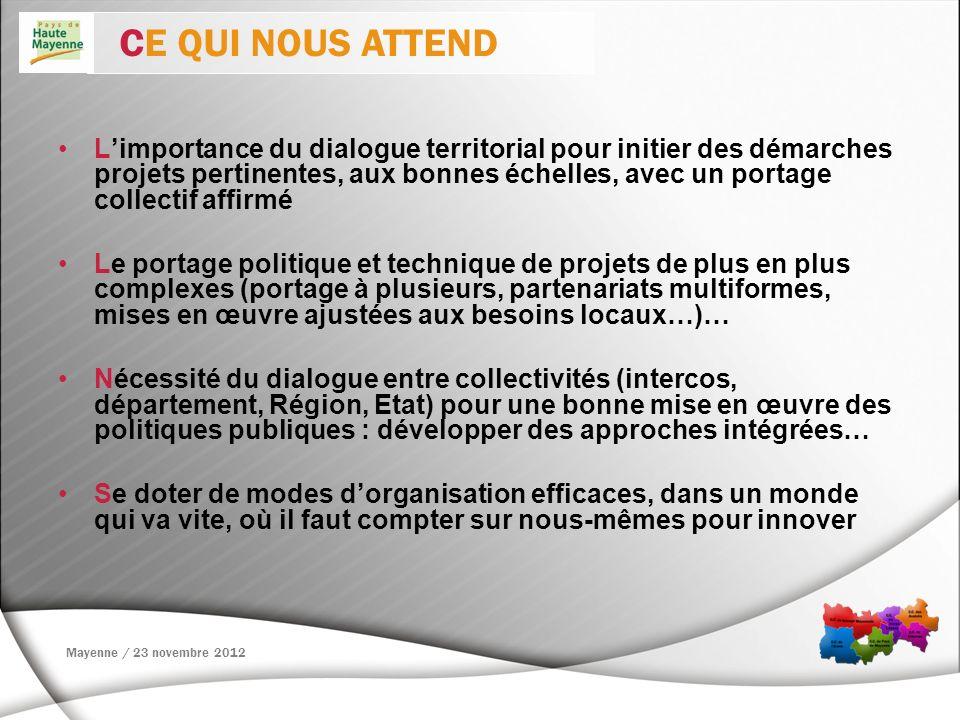 Limportance du dialogue territorial pour initier des démarches projets pertinentes, aux bonnes échelles, avec un portage collectif affirmé Le portage