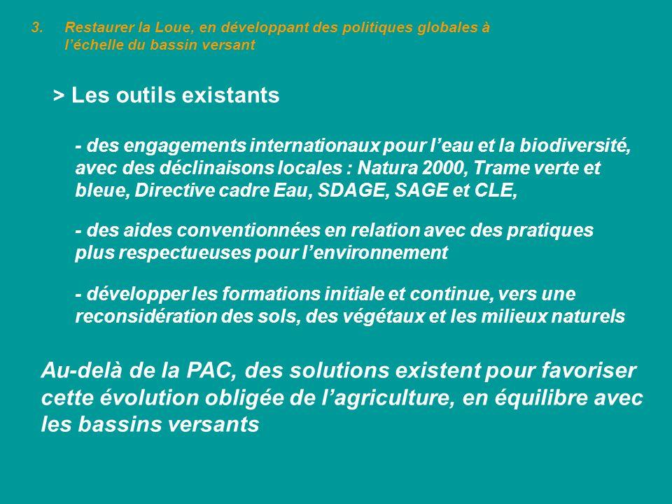 3.Restaurer la Loue, en développant des politiques globales à léchelle du bassin versant > Les outils existants - des aides conventionnées en relation