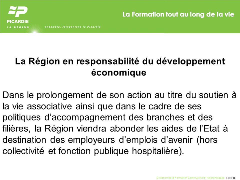 Direction de la Formation Continue et de lApprentissage page 18 La Formation tout au long de la vie La Région en responsabilité du développement écono