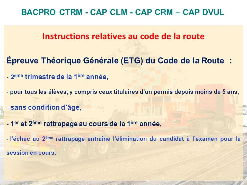 Instructions relatives au code de la route Épreuve Théorique Générale (ETG) du Code de la Route : - 2 è me trimestre de la 1 ère année, - pour tous le