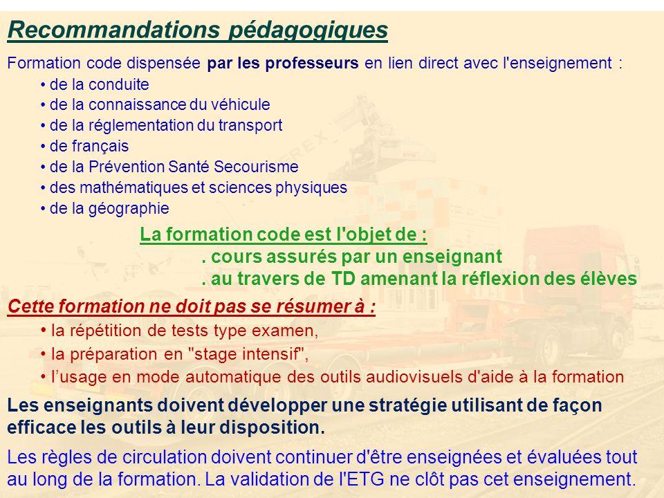 Recommandations pédagogiques Formation code dispensée par les professeurs en lien direct avec l'enseignement : de la conduite de la connaissance du vé