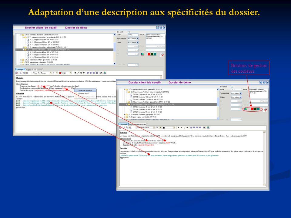 Adaptation dune description aux spécificités du dossier. Boutons de gestion des couleurs