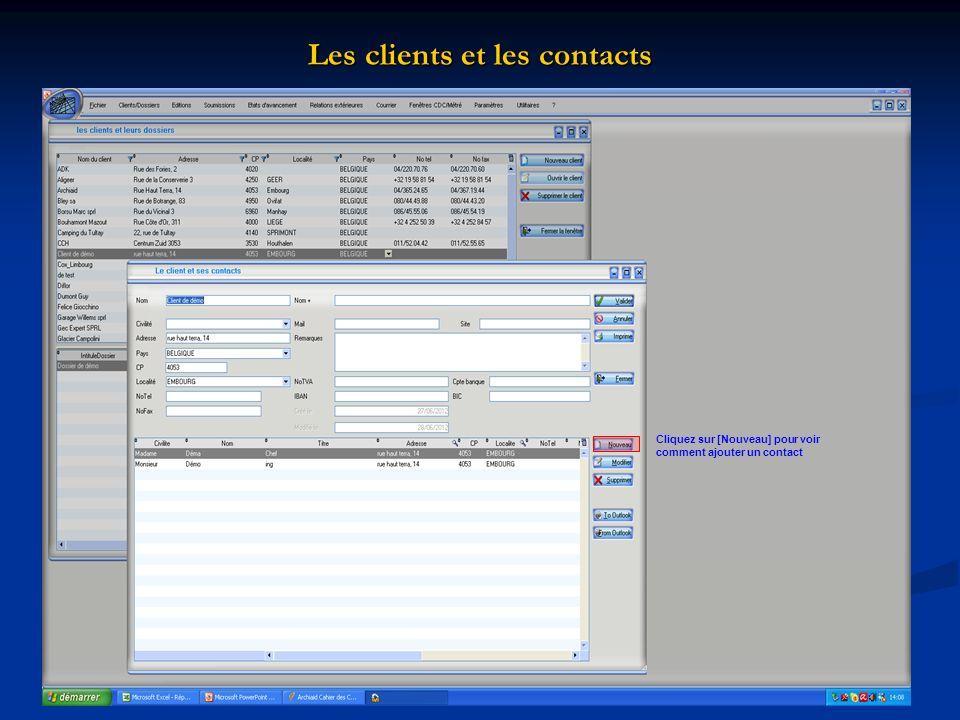 Cliquez sur [Nouveau] pour voir comment ajouter un contact Les clients et les contacts
