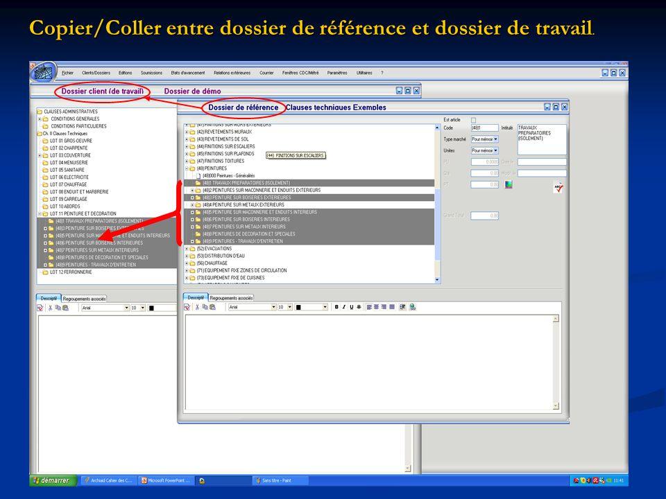 Copier/Coller entre dossier de référence et dossier de travail Copier/Coller entre dossier de référence et dossier de travail.