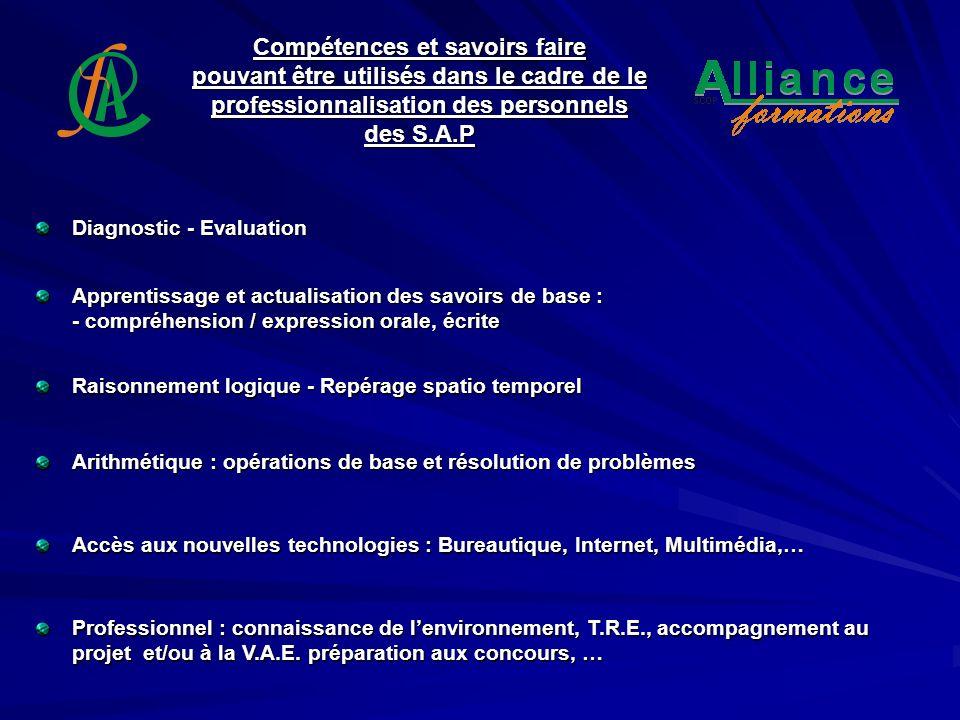 Compétences et savoirs faire pouvant être utilisés dans le cadre de le professionnalisation des personnels des S.A.P Apprentissage et actualisation de