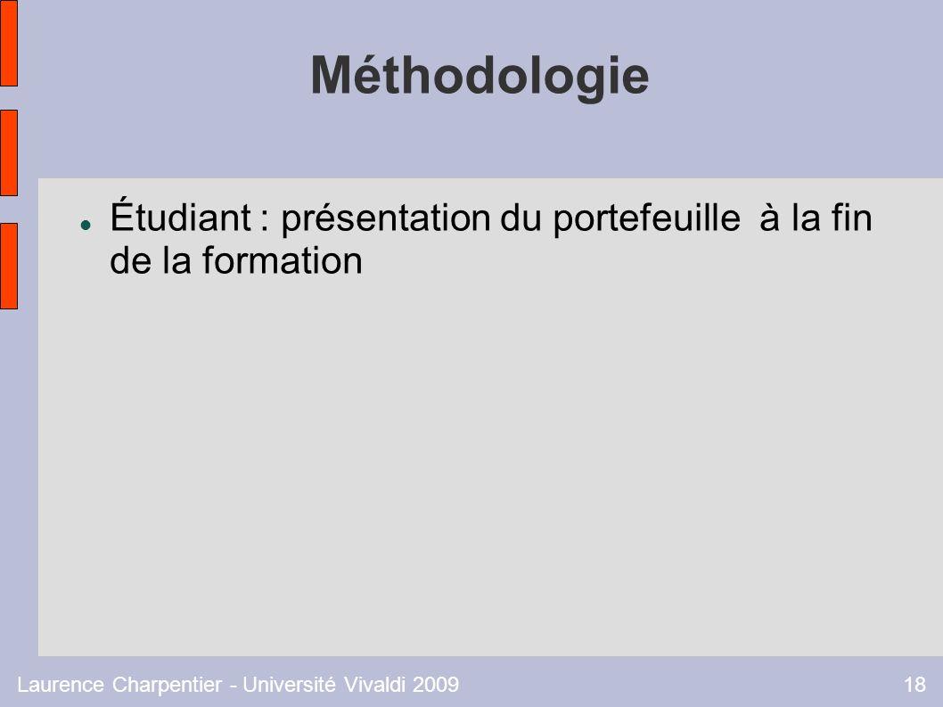 Laurence Charpentier - Université Vivaldi 200918 Méthodologie Étudiant : présentation du portefeuille à la fin de la formation