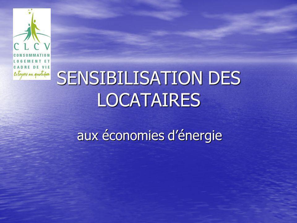 SENSIBILISATION DES LOCATAIRES aux économies dénergie