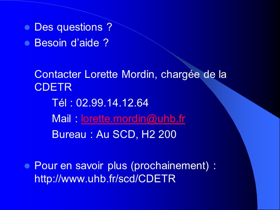 Des questions .Besoin daide .