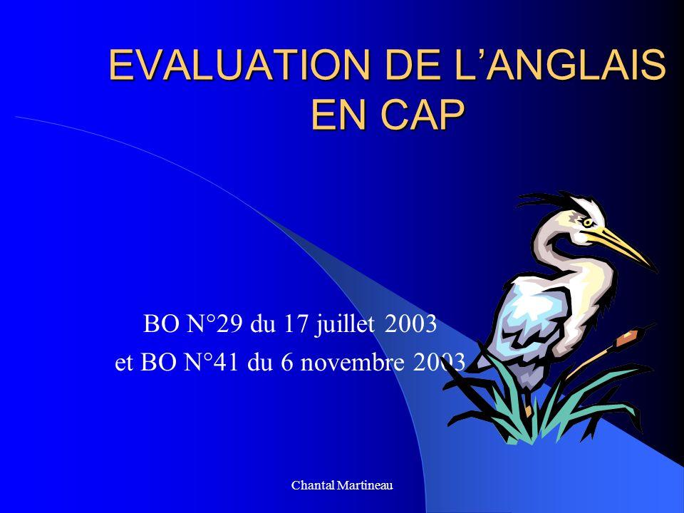 EVALUATION DE LANGLAIS EN CAP BO N°29 du 17 juillet 2003 et BO N°41 du 6 novembre 2003 Chantal Martineau