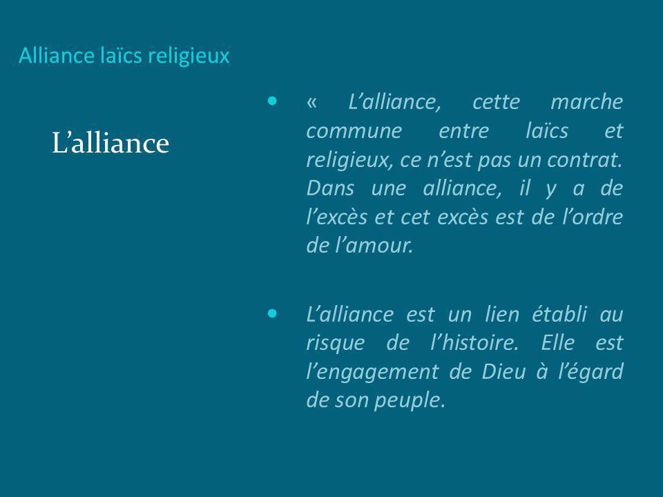 Alliance laïcs religieux Lalliance Lalliance suppose un amour que seul le christ peut nous donner « aimez-vous les uns les autres comme je vous ai aimé » jean, 13,34 Lalliance nous met en relation les uns avec les autres.