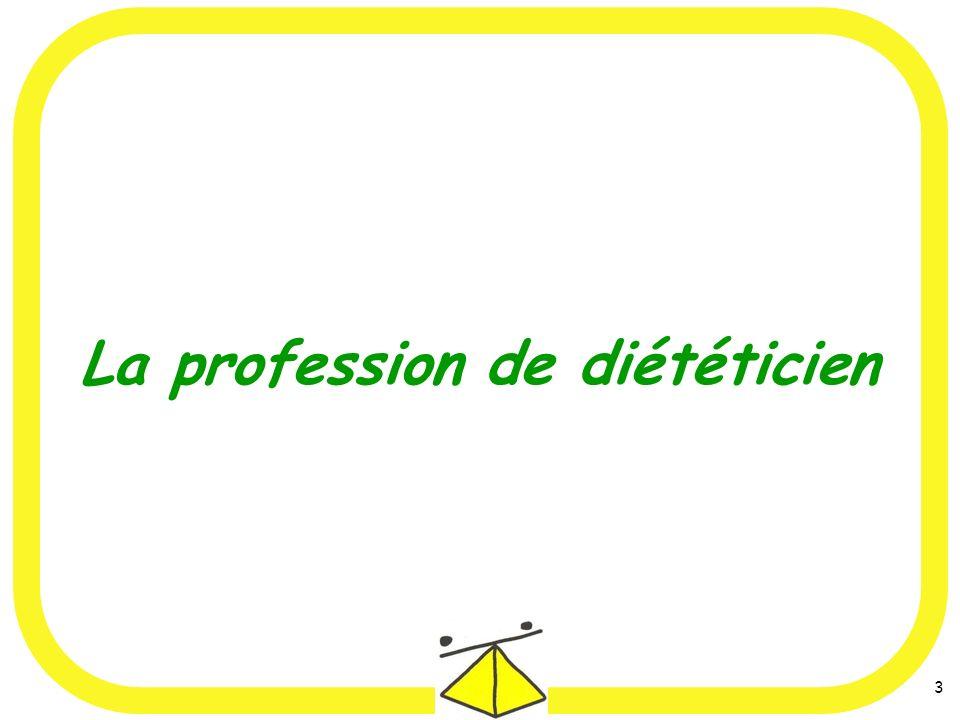 3 La profession de diététicien