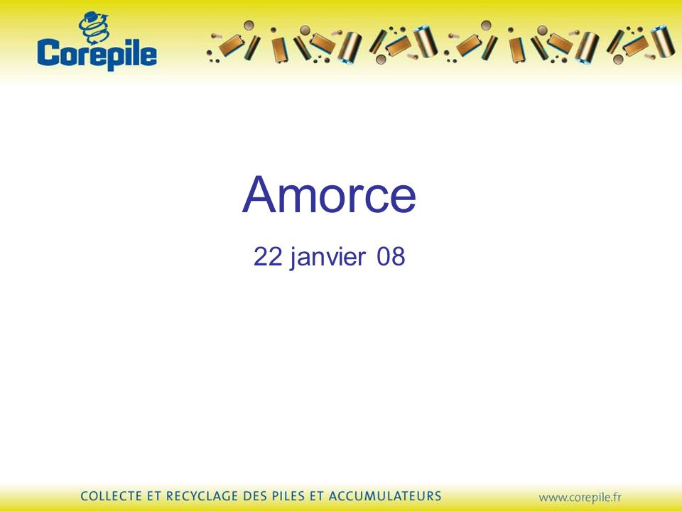 Amorce 22 janvier 08