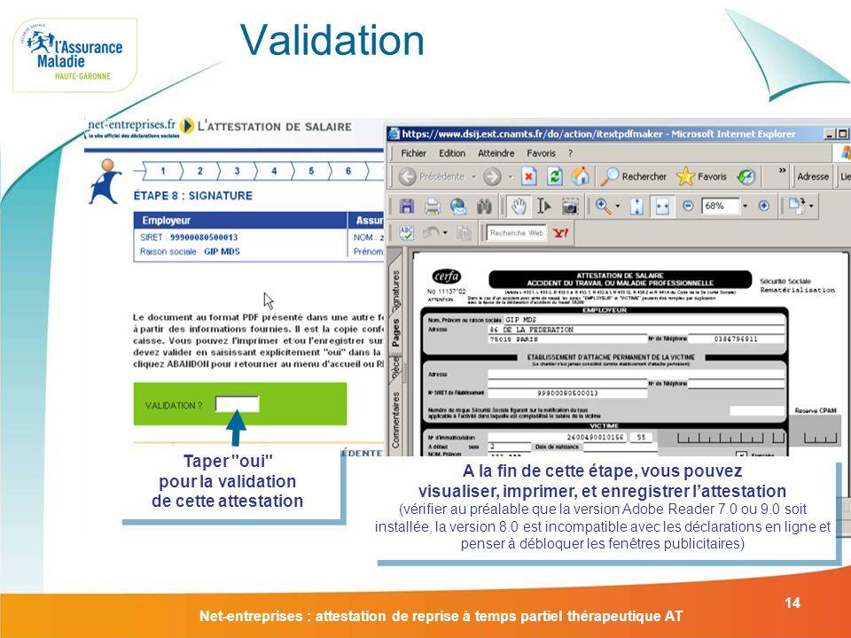 Net-entreprises : attestation de reprise à temps partiel thérapeutique AT 14 Validation Taper