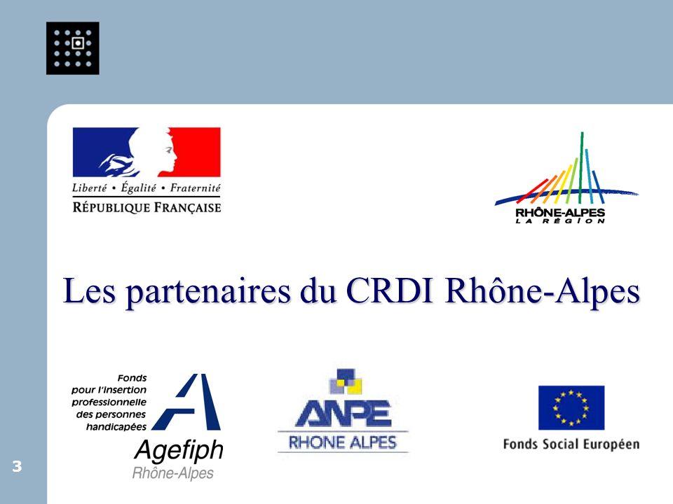 3 3 Les partenaires du CRDI Rhône-Alpes