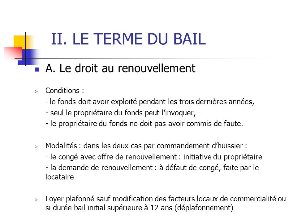 II. LE TERME DU BAIL A.