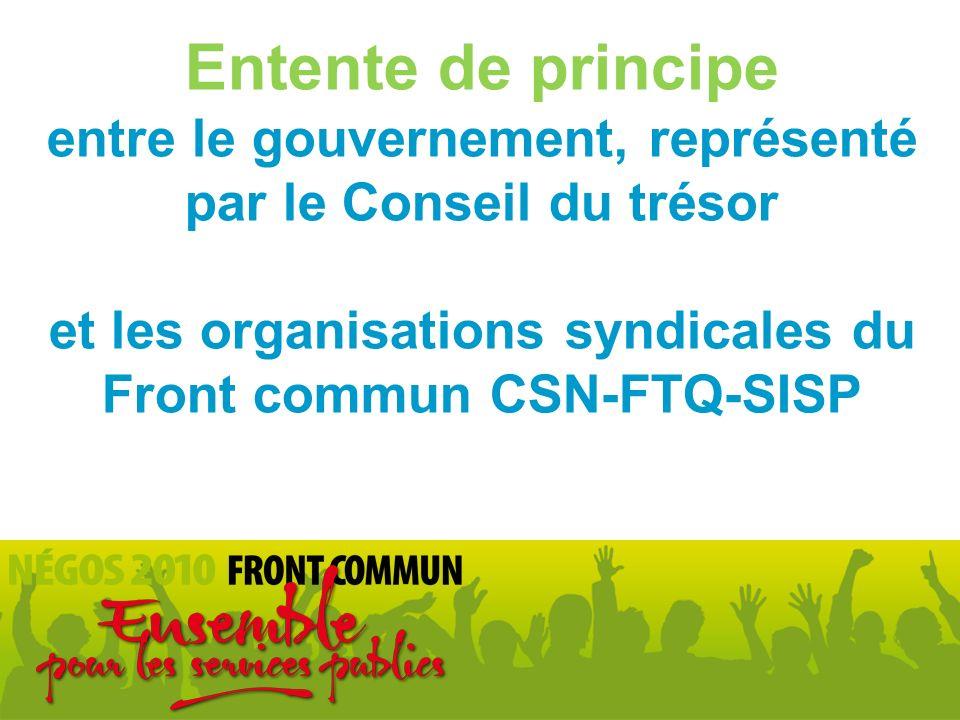 Entente de principe entre le gouvernement, représenté par le Conseil du trésor et les organisations syndicales du Front commun CSN-FTQ-SISP