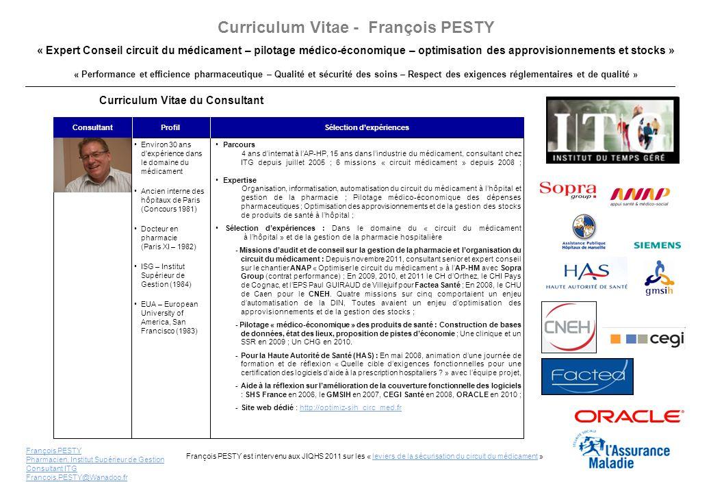 « Performance et efficience pharmaceutique – Qualité et sécurité des soins – Respect des exigences réglementaires et de qualité » Curriculum Vitae - F