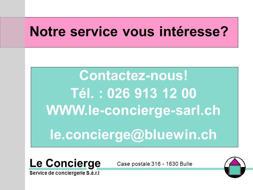 Notre service vous intéresse.