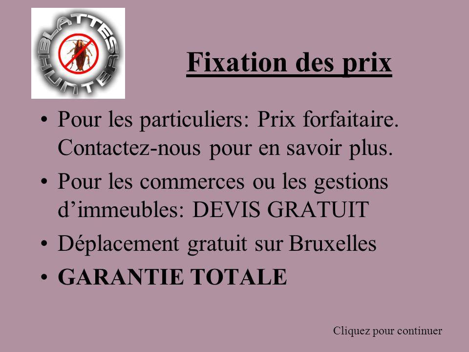 Fixation des prix Pour les particuliers: Prix forfaitaire.