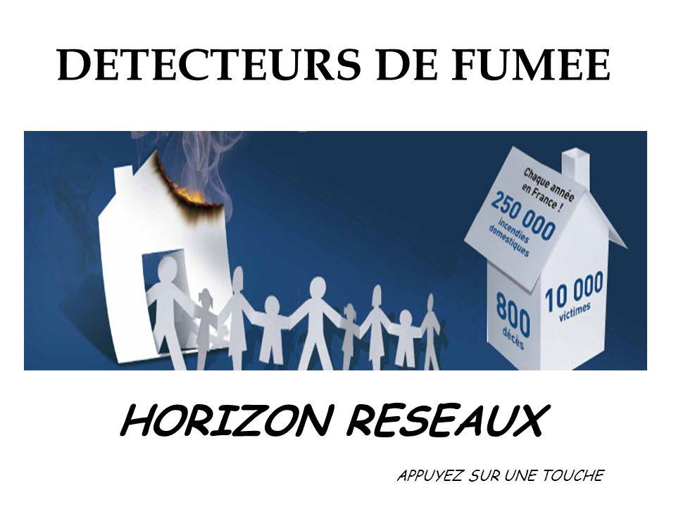DETECTEURS DE FUMEE HORIZON RESEAUX APPUYEZ SUR UNE TOUCHE