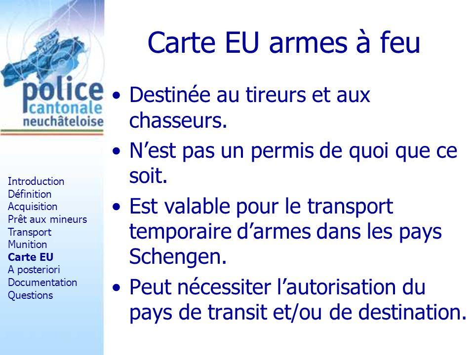 Carte EU armes à feu Destinée au tireurs et aux chasseurs. Nest pas un permis de quoi que ce soit. Est valable pour le transport temporaire darmes dan