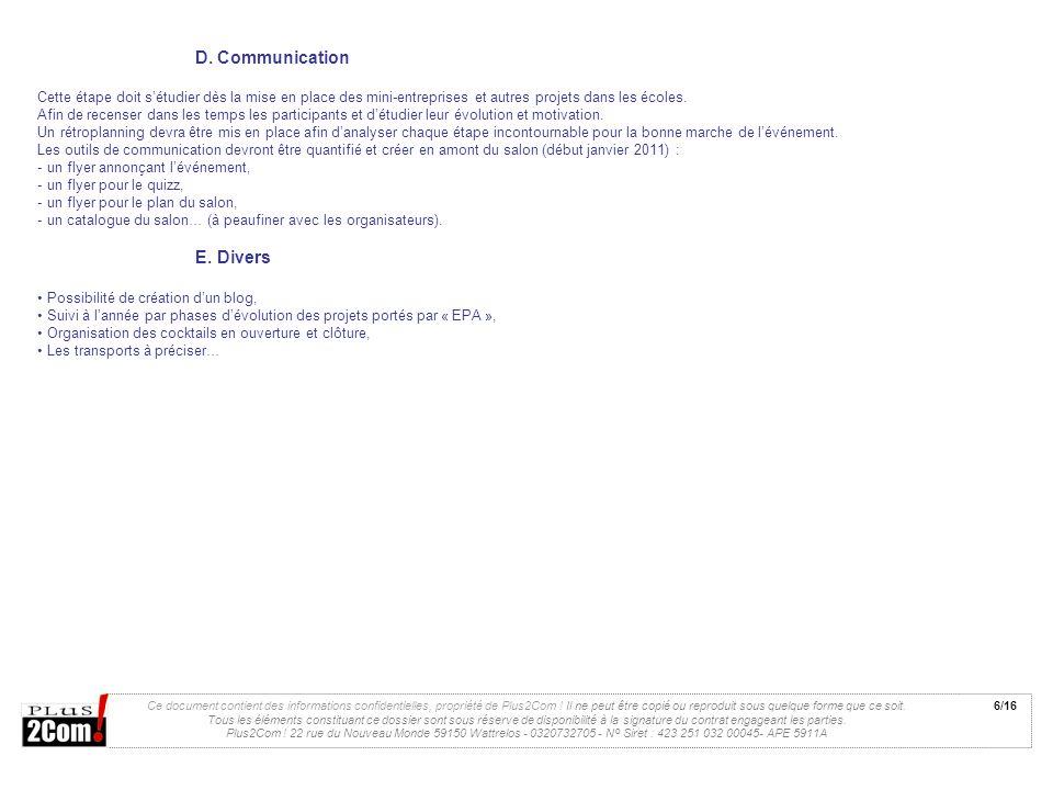 Ce document contient des informations confidentielles, propriété de Plus2Com ! Il ne peut être copié ou reproduit sous quelque forme que ce soit. Tous