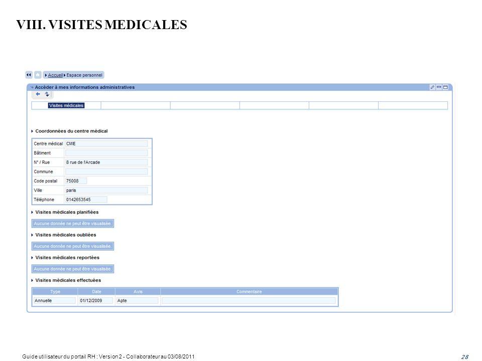 VIII. VISITES MEDICALES 28 Guide utilisateur du portail RH : Version 2 - Collaborateur au 03/08/2011 28