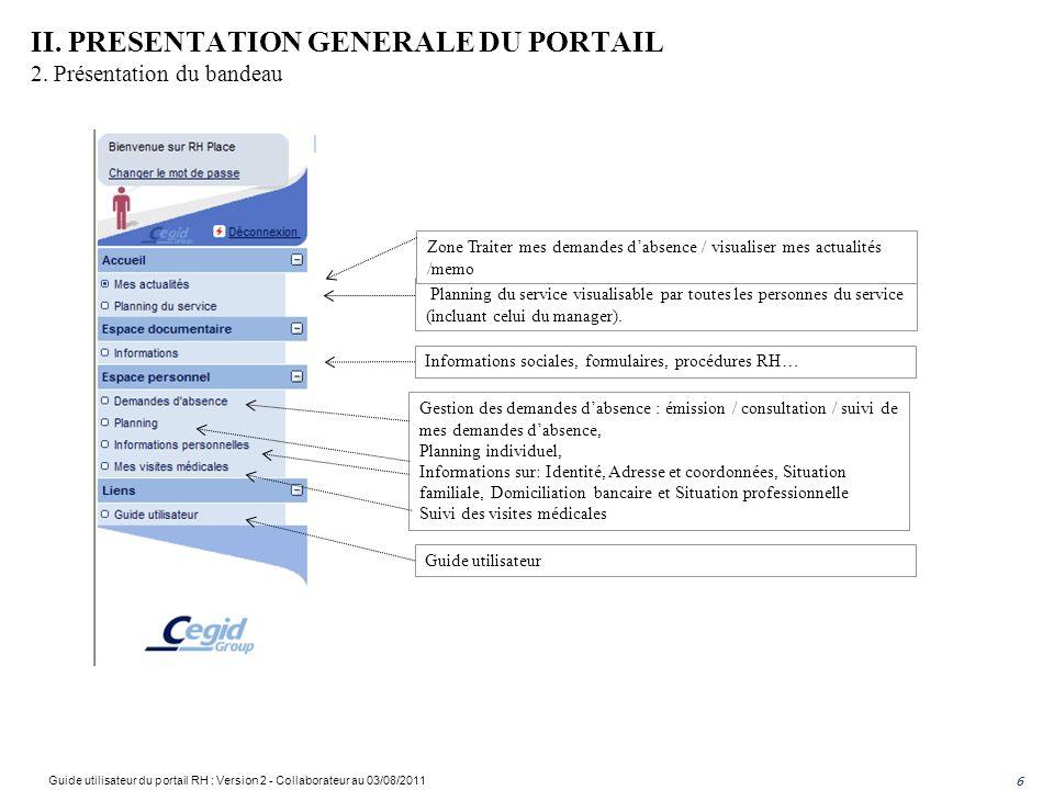 6 Planning du service visualisable par toutes les personnes du service (incluant celui du manager).