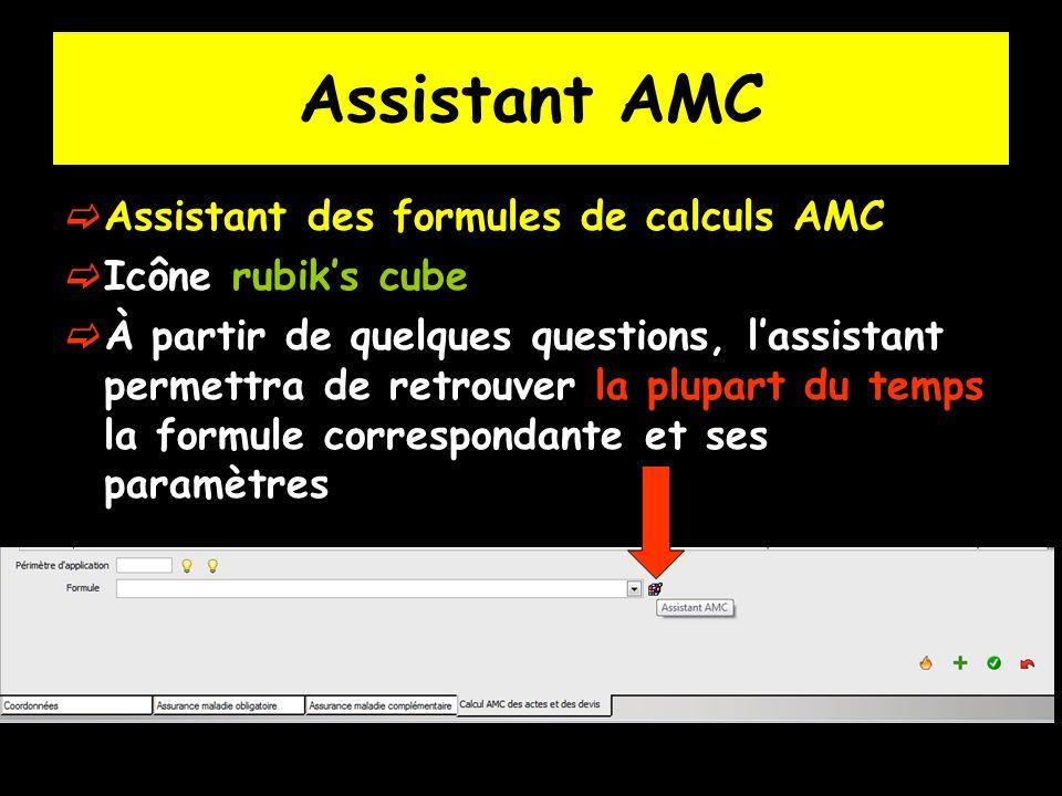 Assistant AMC Assistant des formules de calculs AMC Icône rubiks cube À partir de quelques questions, lassistant permettra de retrouver la plupart du temps la formule correspondante et ses paramètres