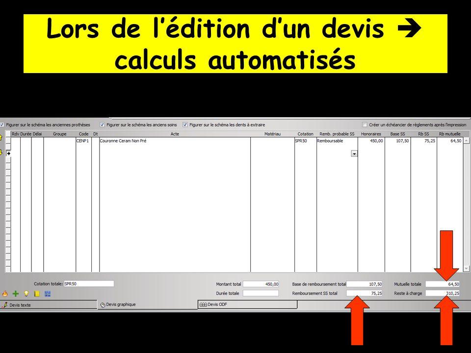 Lors de lédition dun devis calculs automatisés