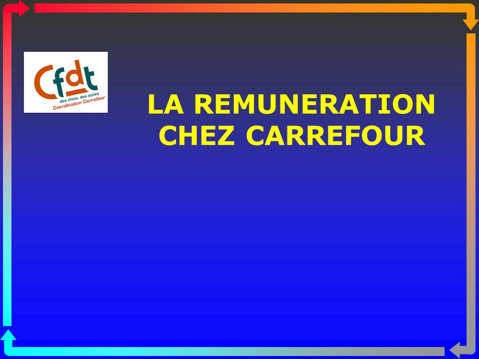 LA REMUNERATION CHEZ CARREFOUR