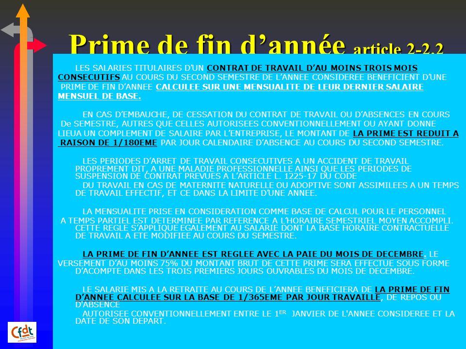 Prime de fin dannée article 2-2.2 LES SALARIES TITULAIRES DUN CONTRAT DE TRAVAIL DAU MOINS TROIS MOIS CONSECUTIFS AU COURS DU SECOND SEMESTRE DE LANNE