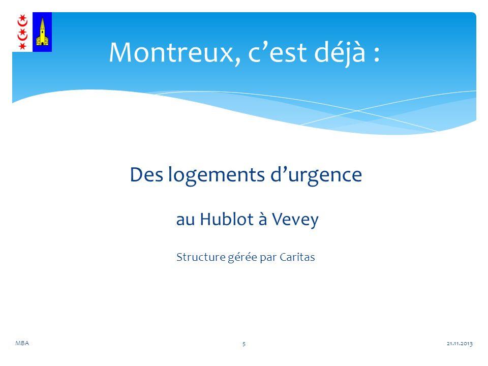 Des logements durgence au Hublot à Vevey Structure gérée par Caritas Montreux, cest déjà : 21.11.2013MBA5