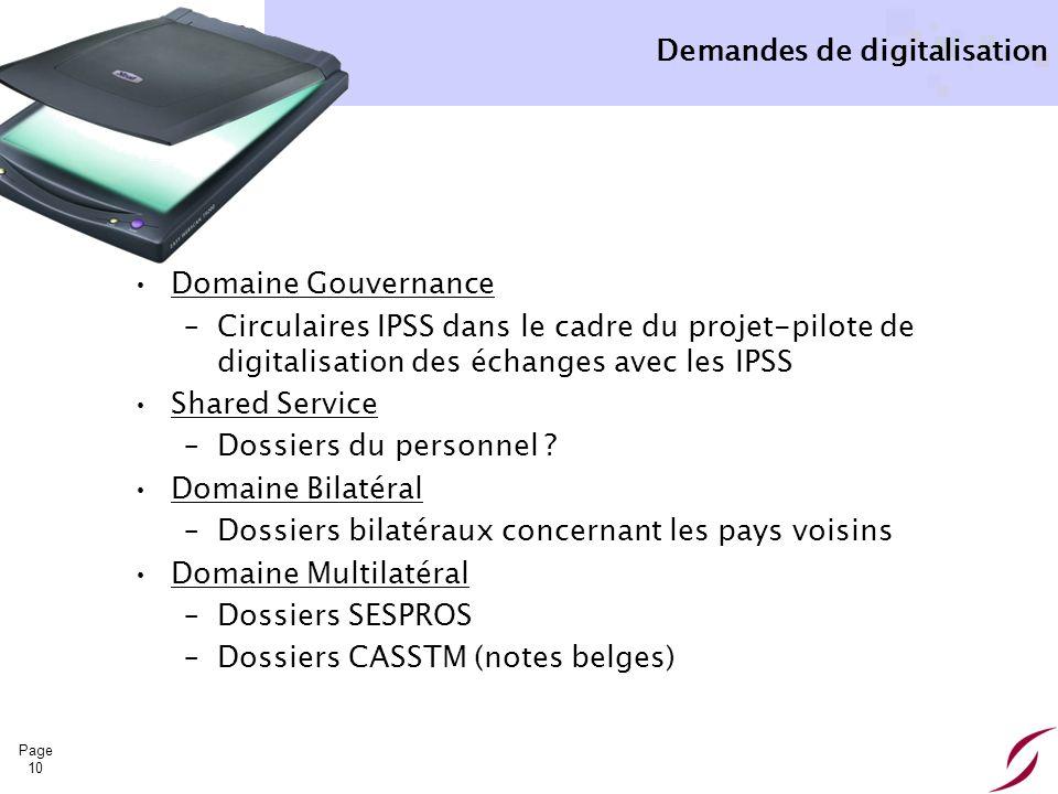 Page 10 Demandes de digitalisation Domaine Gouvernance –Circulaires IPSS dans le cadre du projet-pilote de digitalisation des échanges avec les IPSS S