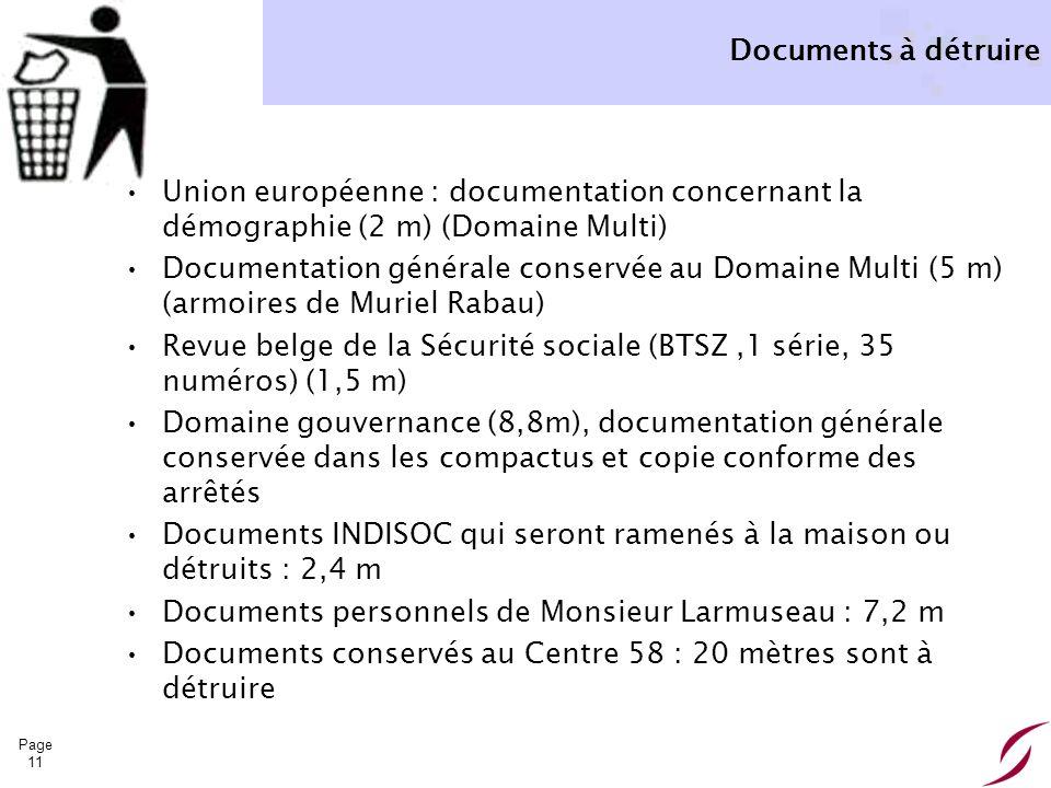 Page 11 Documents à détruire Union européenne : documentation concernant la démographie (2 m) (Domaine Multi) Documentation générale conservée au Doma