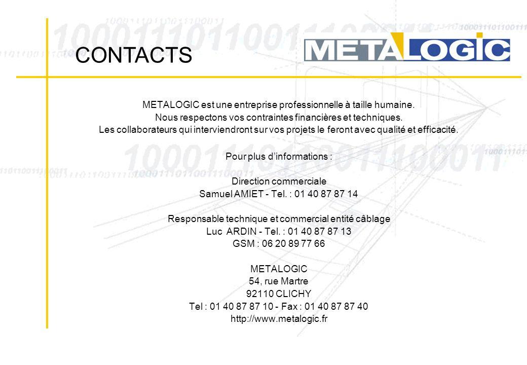 METALOGIC est une entreprise professionnelle à taille humaine. Nous respectons vos contraintes financières et techniques. Les collaborateurs qui inter