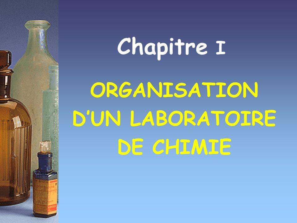 Chapitre I ORGANISATION DUN LABORATOIRE DE CHIMIE