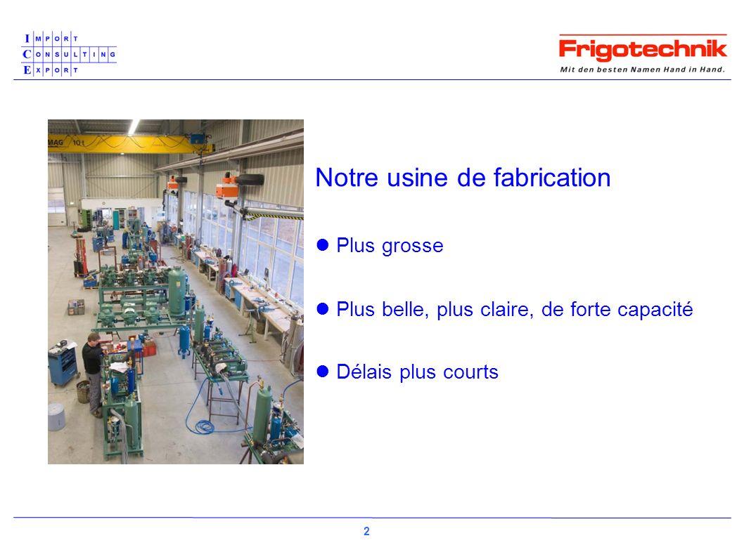 Notre usine de fabrication Plus grosse Plus belle, plus claire, de forte capacité Délais plus courts 2