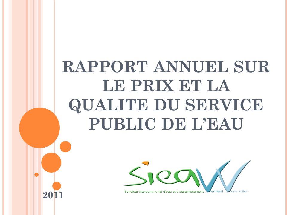 RAPPORT ANNUEL SUR LE PRIX ET LA QUALITE DU SERVICE PUBLIC DE LEAU 2011